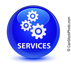 Services (gears icon) glassy blue round button