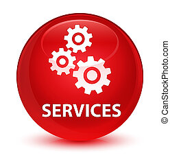 Services (gears icon) glassy red round button