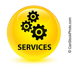 Services (gears icon) glassy yellow round button