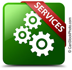 Services (gears icon) green square button red ribbon in corner