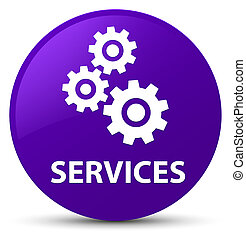 Services (gears icon) purple round button