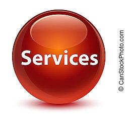 Services glassy brown round button