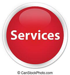 Services premium red round button