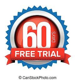 sessenta, dias, livre, julgamento, emblema