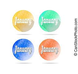 Set, collection, group of four modern, colorful, isolated, round buttons, icons, labels, signs with text January, design for website, grunge, long shadow