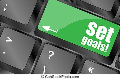 set goals button on keyboard - business concept