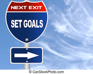 Set goals road sign
