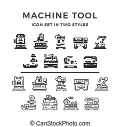Set icons of machine tool in two styles isolated on white....