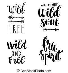 Set of Boho Style Lettering quotes and hand drawn elements. Wild and free, free spirit, wild soul phrases. Vector illustration.