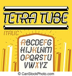 Set of cool vintage vector upper case English alphabet letters isolated. Special italic type font, script from a to z can be used in poster creation. Made with 3d tetra tube design, industry style.