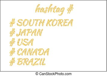 Set of five countries lettering in a golden sand style: South Korea, Japan, USA, Canada, Brazil