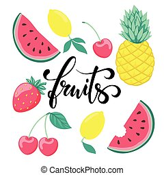 set of fruits, symbol of summer. Fruits Hand drawn calligraphy and brush pen lettering.