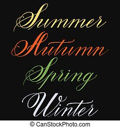 Set of hand drawn lettering Summer, Autumn, Spring, Winter. Elegant modern handwritten calligraphy. Vector Ink illustration. Typography poster on dark background. For cards, invitations, prints etc