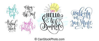 set of hand lettering positive quote about summer time text typo