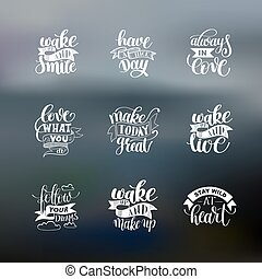 set of handwritten lettering positive quote about life