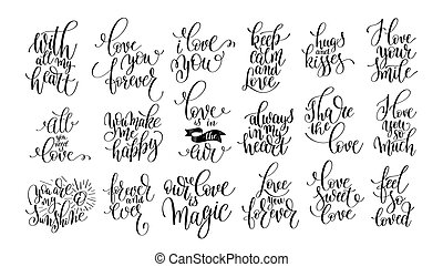 set of handwritten lettering positive quote about love