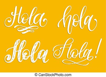 Set of handwritten phrase Hello in Spanish. Vector ...