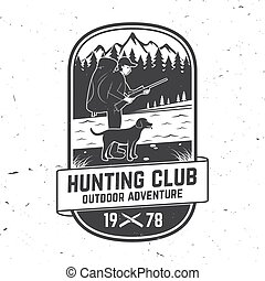 Set of Hunting club badge. Vector Concept for shirt, label, print, stamp. Vintage typography design with hunter, dog, hunting gun, mountains and forest. Outdoor adventure hunt club emblem