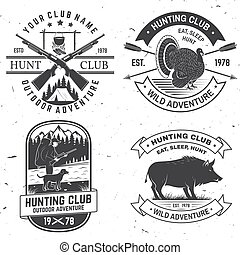 Set of Hunting club badge. Vector Concept for shirt, print, stamp. Vintage typography design with hunting gun, boar, hunter, turkey , deer, mountains and forest. Outdoor adventure hunt club emblem