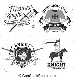 Set of knight historical club badge design. Vector Concept for shirt, print, stamp, overlay or template. Vintage typography design with knight, knight on a horse, swords hauberk silhouette