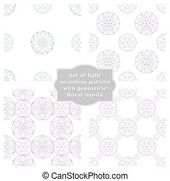 Set of light seamless patterns with geometric floral motifs