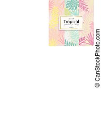 Set of modern tropical background for your design.