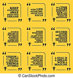 Set of motivational quotes about statistics, dreams, focus, new beginning, faith, purpose, success, vision and deadline. Simple note design typography poster.