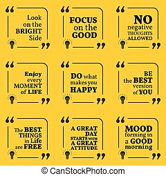 Set of motivational quotes about positive thinking, optimism, happiness and good mood. Simple note design typography poster.