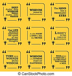 Set of motivational quotes about wisdom, intelligence, positive thinking and happiness. Simple note design typography poster.