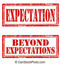 Set of grunge rubber stamps with text Expectation and Beyond Expectations, vector illustration