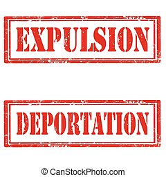 Set of grunge rubber stamps with text Expulsion and Deportation, vector illustration