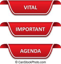 Set of tags ribbons. Vital, important, agenda
