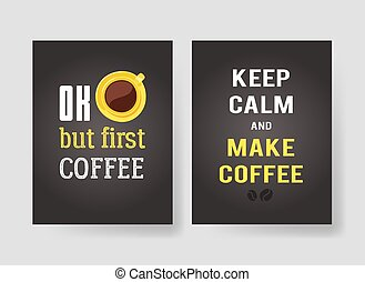 Set of templates for cards with positive text about coffee. Hand drawn vector patterns brochures and lettering quote