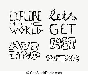 Set of text traveling slogans lettering