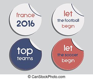 Set of unusual brand identity - France 2016 Football labels - stickers. The national colors of France design. Isolated on bright background. Vector