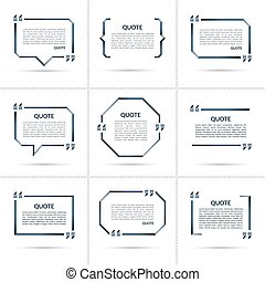 Set of vector quote templates. Quote speech bubble, quote frame, quote sign, text in brackets. Empty quote boxes with marks isolated on white background