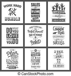 Set of vintage business motivation typographic quotes. Grunge effect can be edited or removed.