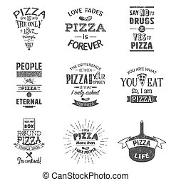 Set of vintage pizza typographic quotes