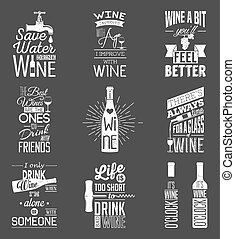 Set of vintage wine typographic quotes. Grunge effect can be edited or removed.