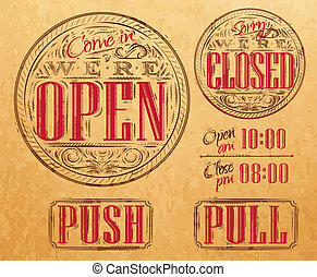 Set of vintage symbol lettering come in we're open, sorry we're closed, push, pull style drawing on kraft paper of red, brown