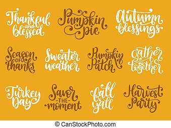 Set with lettering for Thanksgiving Day. Season Of Thanks,...