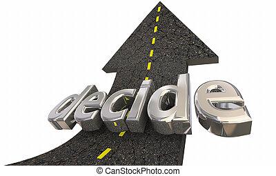 seta, decisão, cima, ilustração, escolher, decidir, estrada, 3d