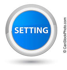Setting prime cyan blue round button