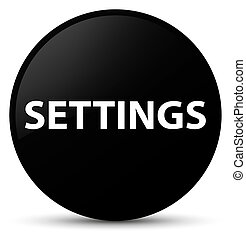 Settings black round button