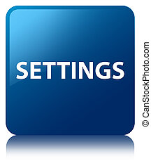 Settings blue square button