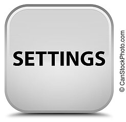 Settings special white square button