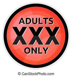 seulement adultes, signe