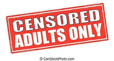 seulement, censuré, adultes