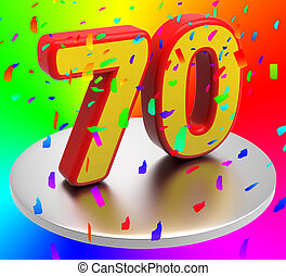 Seventy Birthday Indicates Happy Anniversary And 70Th -...