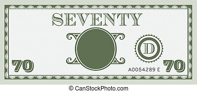 Seventy money bill image. With space to add your text, information and image.